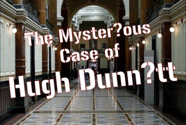 The Mysterious Case of Hugh Dunnit