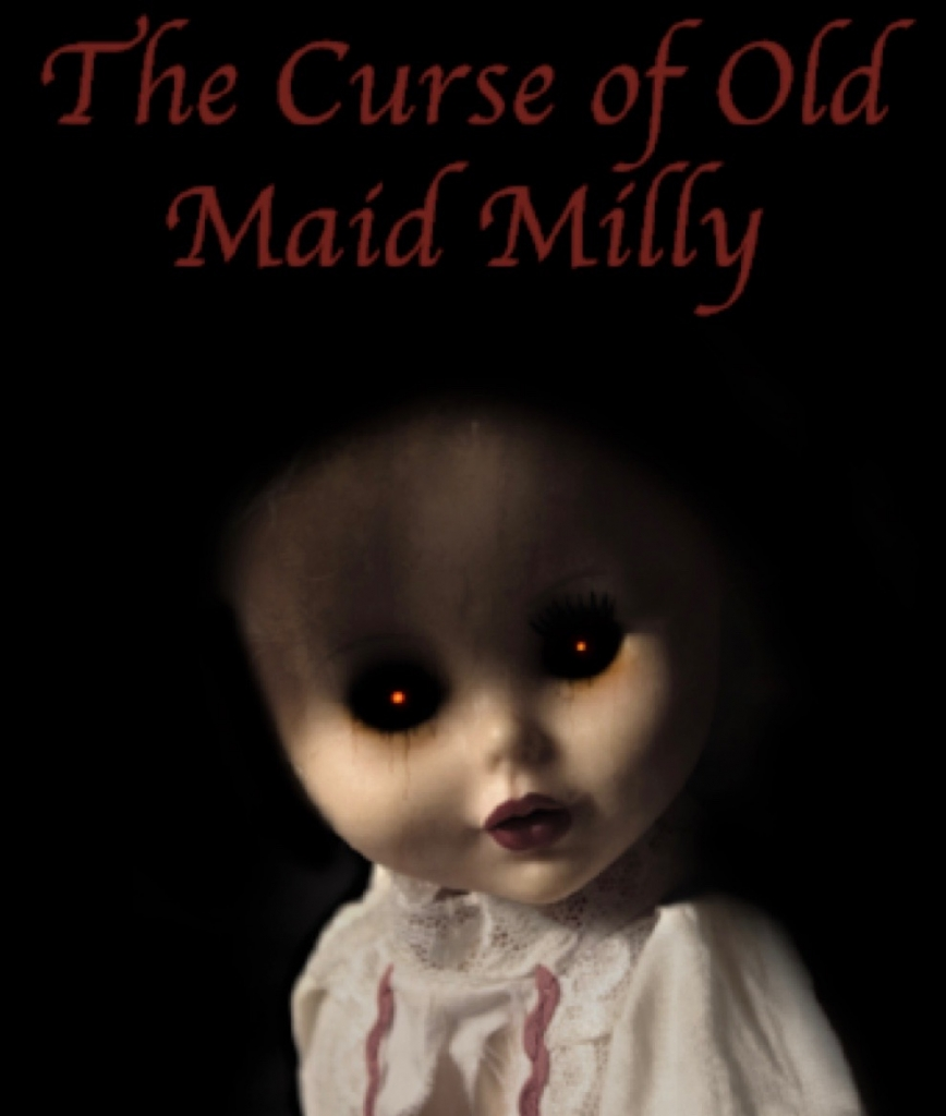 The Curse Of Old Maid Milly