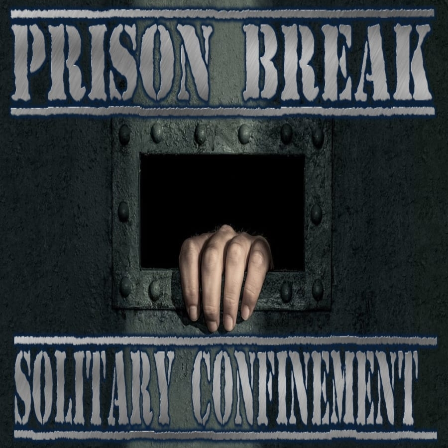 Prison Break: Solitary Confinement