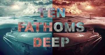 Ten Fathoms Deep